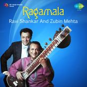 Ragamala - Ravi Shankar And Zubin Mehta Songs