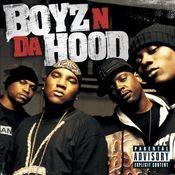 Boyz N Da Hood Songs