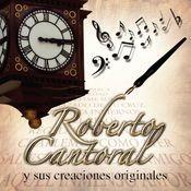 Roberto Cantoral y sus Creaciones Songs