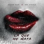 La Que Me Mata Songs