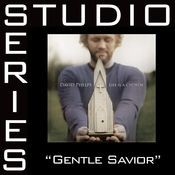 Gentle Savior [Studio Series Performance Track] Songs