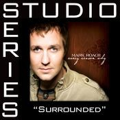 Surrounded [Studio Series Performance Track] Songs
