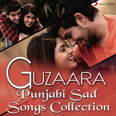 Guzaara - Punjabi Sad Songs Collection Songs Download