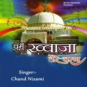 Chumon Khwaja Tere Charn Songs