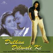 Dulhan Dilwale Ki Songs