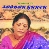 The Genius Of Shobha Gurtu Songs