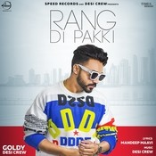 Rang Di Pakki Songs