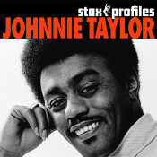 Stax Profiles Johnnie Taylor Songs