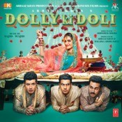 Dolly Ki Doli Songs