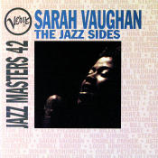 Jazz Masters 42 Sarah Vaughan The Jazz Sides Songs
