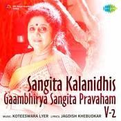 Sangita Kalanidhi's Gaambhirya Sangita Pravaham Vol 1 Songs