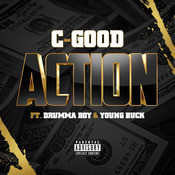 Action (feat. Drumma Boy & Young Buck) Song