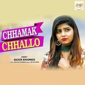 Chhamak Chhallo Song