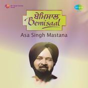 Bemisal Asa Singh Mastana S Kaur Songs