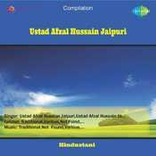 Ustad Afzal Hussain Jaipuri Songs