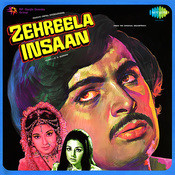 Zehreela Insaan Songs