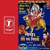 Maiya Tera Roop Nirala Songs