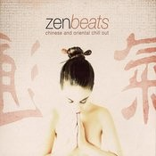 Zen Beats: Chinese And Oriental Chill Out Songs
