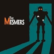 The Mesmers Songs