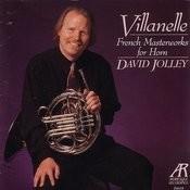 Villanelle: French Masterworks For Horn Songs