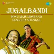 Ronu Majumdar And Sangeeta Sarkar - Jugalbandi  Songs