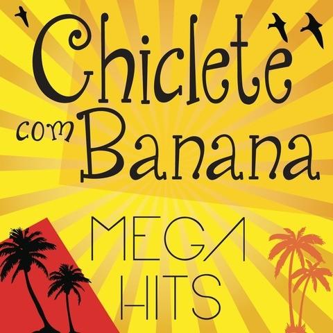 cd chiclete com banana 2012 mega