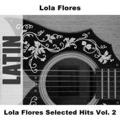 Lola Flores Selected Hits, Vol.2 Songs