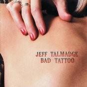 Bad Tattoo Songs