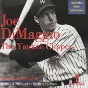 Joe DiMaggio: The Yankee Clipper Songs