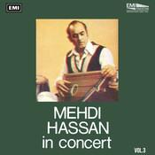 Mehdi Hassan In Concert Vol. 3 Songs