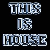This Is House Songs