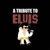 A Tribute To Elvis Presley Songs