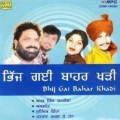 Bhij Gai Bahar Khadi Songs