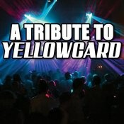 A Tribute To Yellowcard Songs