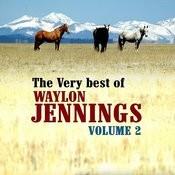 The Very Best Of Waylon Jennings Volume 2 Songs