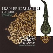 Iran Epic Music 21: Bushehr Songs