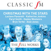 The Sound of Christmas With The Stars (Classic FM: The Full Works) Songs