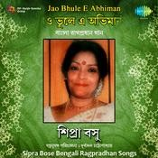 Jao Bhule E Abhiman - Sipra Bose Songs