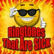 Ringtones That Are Sick Songs
