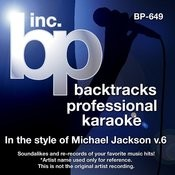 Karaoke - In The Style Of Michael Jackson, Vol. 6 (Karaoke Version) Songs