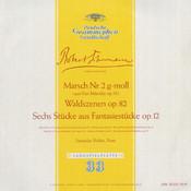 Schumann: Marsch No.2, Op.76; Waldszenen, Op.82; Fantasiestücke, Op.12 Songs