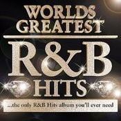 40 - Worlds Greatest R & B Hits (Deluxe Version) - The Only R&B Album You'll Ever Need - Rnb Songs