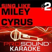 Sing Like Miley Cyrus, Vol. 2 Songs