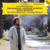 Respighi: Pini di Roma; Fontane di Roma; Feste Romane Songs