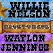 Back To Back: Willie Nelson & Waylon Jennings Songs