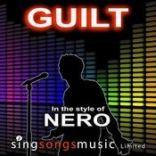 Guilt (In The Style Of Nero) Song