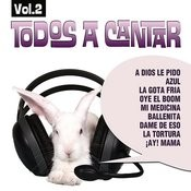 Todos A Cantar Vol.2 Songs