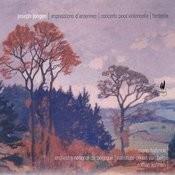 Jongen: Impressions D'ardenne, Concerto Pour Violoncelle & Fantasie Songs