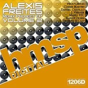 Alexis Freites's Remix Project Ep Vol. 2 Songs