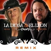 La Diosa Y El Leon Remix Songs
